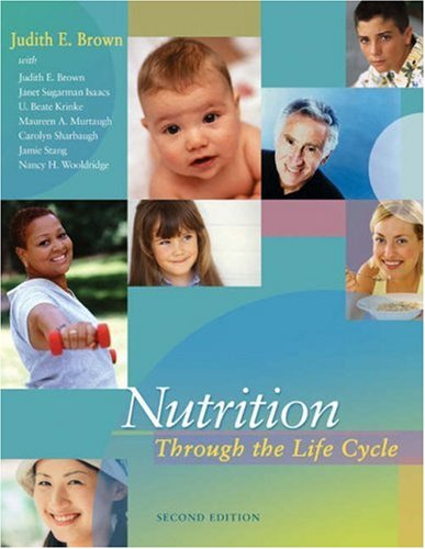 9780534589899: Nutrition Through the Life Cycle (with InfoTrac)