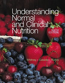 Understanding Normal and Clinical Nutrition: Whitney, Eleanor Noss,