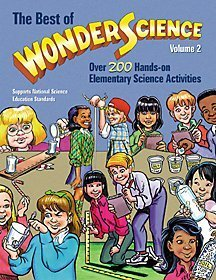 Best of Wonderscience: Elementary Science Activities, Volume: American Chemical Society;