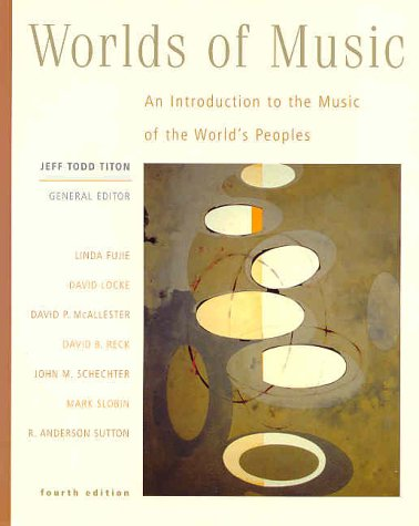 9780534591038: Worlds of Music: An Introduction to the Music of the World's Peoples