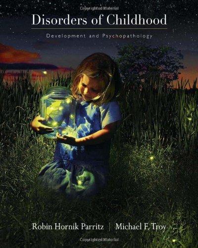9780534592745: Disorders of Childhood: Development and Psychopathology