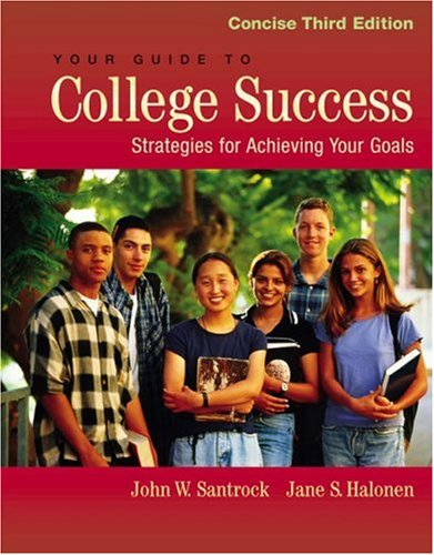 9780534593469: Your Guide to College Success: Strategies for Achieving Your Goals, Concise Edition (with InfoTrac)