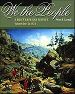 9780534593568: We the People: A Brief American History, Volume I: To 1876 (with American Journey Online and InfoTrac)
