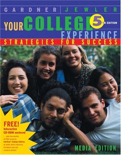 Your College Experience: Strategies for Success, Media: John N. Gardner