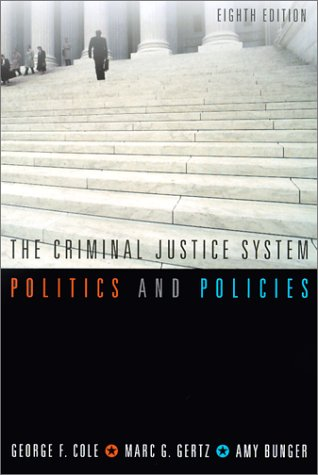 9780534594725: The Criminal Justice System: Politics and Policies
