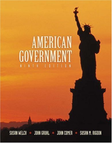 American Government (with InfoTrac): Welch, Susan, Gruhl,