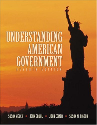 Understanding American Government (with InfoTrac): Susan Welch, John