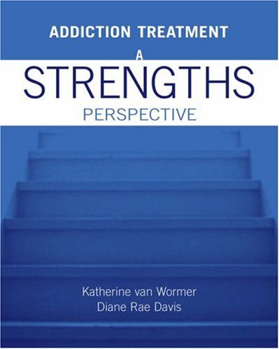 9780534596705: Addiction Treatment: A Strengths Perspective