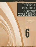 9780534596996: Theory and Practice of Group Counseling