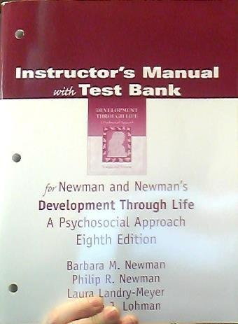 IM/TB/TM DEV THRU LIFE 8E: Barbara M. Newman,