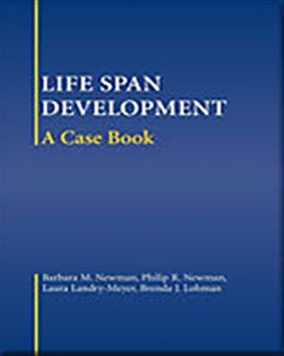 Life-Span Development: A Case Book (053459767X) by Barbara M. Newman; Brenda J. Lohman; Laura Landry-Meyer; Philip R. Newman