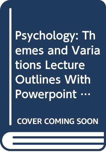 9780534597832: Lecture Outlines with PowerPoint Presentation Guide for Weiten's Psychology: Themes and Variations, 6th