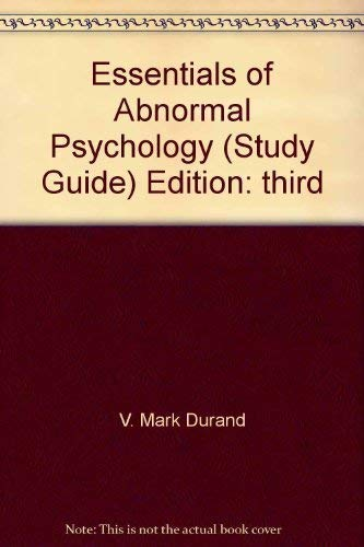 Essentials of Abnorman Psychology -Study Guide, 3rd: Durand, V. Mark;