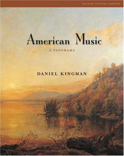 9780534598327: American Music: A Panorama, Concise Edition