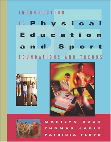 9780534598501: Introduction to Physical Education and Sport: Foundations and Trends (with Introduction to Careers in Health, Physical Education and Sport)