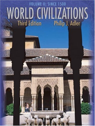9780534599232: World Civilizations: Volume II: Since 1500 (with InfoTrac)