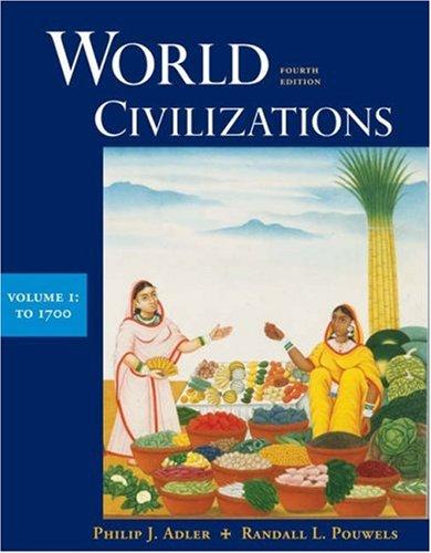 9780534599348: World Civilizations, Vol. 1: To 1700, 4th Edition