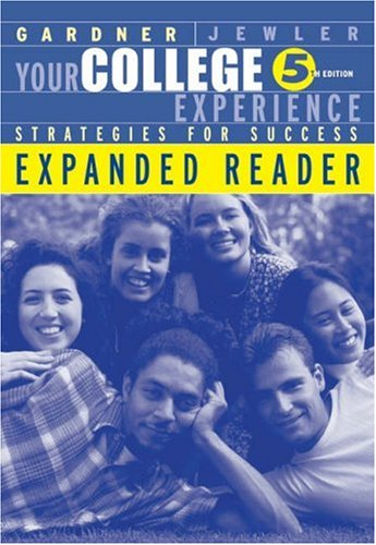 9780534599850: Your College Experience: Strategies for Success, Expanded Reader (The Freshman Year Experience Series)