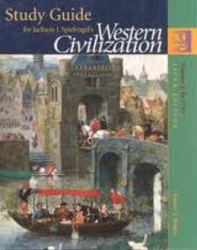 Western Civilization, Volume 1 (Study Guide): Jackson J. Spielvogel; James T. Baker