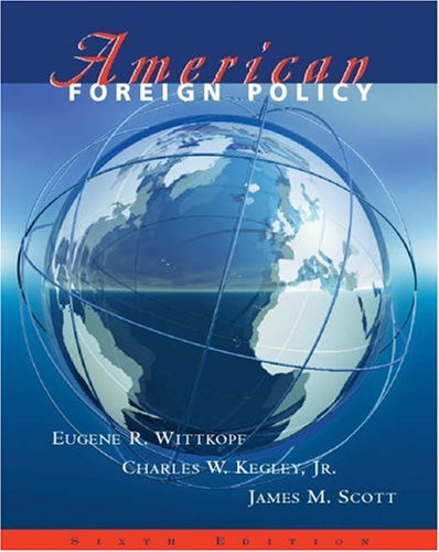9780534600488: American Foreign Policy (with InfoTrac)