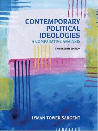 9780534602413: Contemporary Political Ideologies: A Comparative Analysis