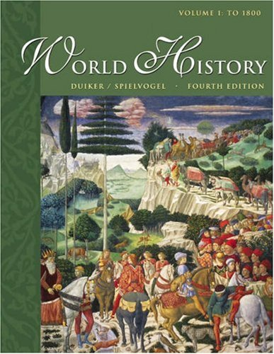 World History, Volume I: To 1800 (with: William J. Duiker,
