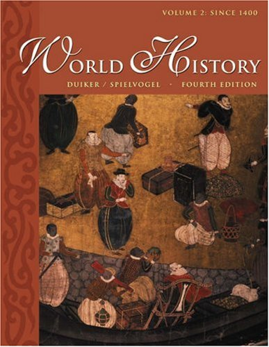 World History, Volume II: Since 1400 (with: William J. Duiker,