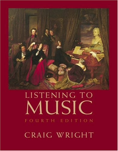 Listening to Music (with CD): Craig Wright