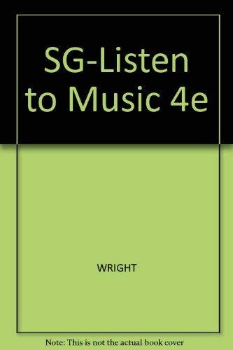 9780534603786: SG-Listen to Music 4e