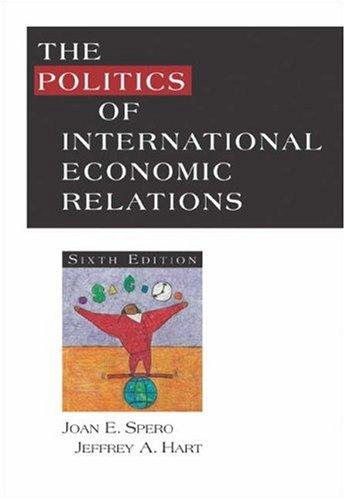 9780534604172: The Politics of International Economic Relations