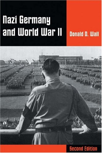 9780534604530: Nazi Germany and World War II (with InfoTrac )