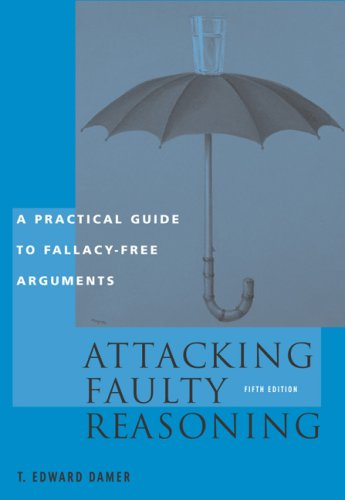 an analysis of an argument as described in tedward damers attacking faulty reasoning It can be reasoned that one opinion is better supported by the facts than another by analyzing the supporting arguments analysis of social phenomena based on.