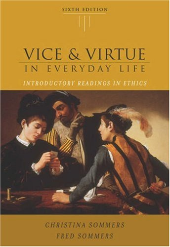 9780534605346: Vice and Virtue in Everyday Life: Introductory Readings in Ethics