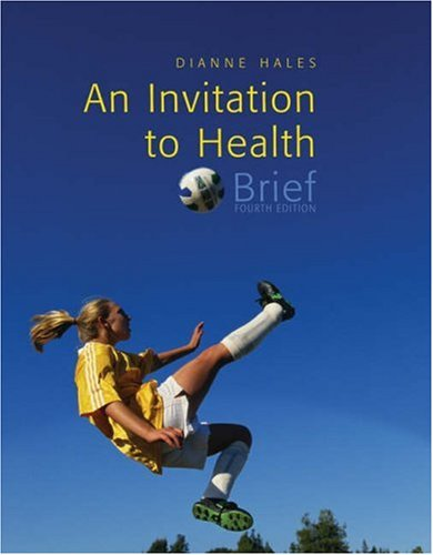 9780534607708: An Invitation to Health, Brief Edition (with Profile Plus 2006, and Health Almanac, Health, Fitness, and Wellness Internet Trifold, and InfoTrac )