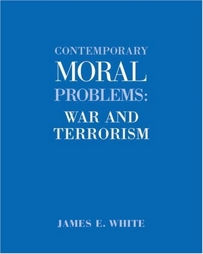 9780534608408: Contemporary Moral Problems: War and Terrorism