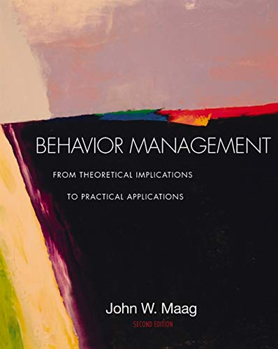 9780534608859: Behavior Management: From Theoretical Implications to Practical Applications (with InfoTrac)