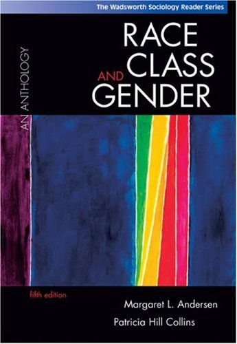 9780534609030: Race, Class and Gender: An Anthology (The Wadsworth Sociology Reader Series)