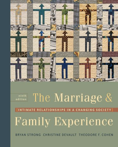 9780534609306: The Marriage & Family Experience: Intimate Relationships in a Changing Society (with InfoTrac)