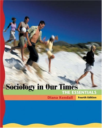 9780534609573: Sociology in Our Times: The Essentials (with CD-ROM and InfoTrac) (Available Titles CengageNOW)