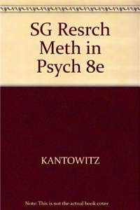 Study Guide for Elmes/Kantowitz/Roediger?s Research Methods in Psychology, 8th: Elmes, ...