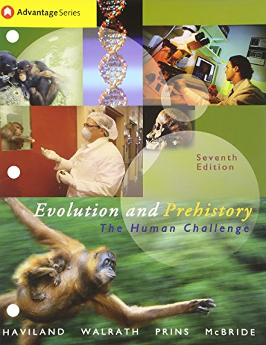 9780534610104: Cengage Advantage Books: Evolution and Prehistory: The Human Challenge (with InfoTrac) (Advantage Series:)