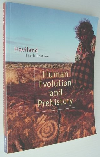 9780534610111: Human Evolution and Prehistory (with InfoTrac)