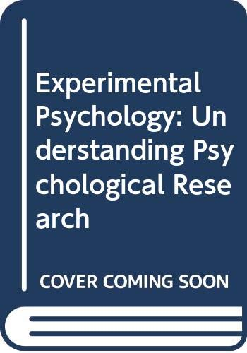 9780534611293: Experimental Psychology: Understanding Psychological Research Study Guide