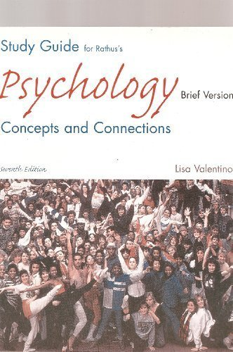 Study Guide for Rathus' Psychology: Concepts And Connections, Brief Version, 7th: Rathus