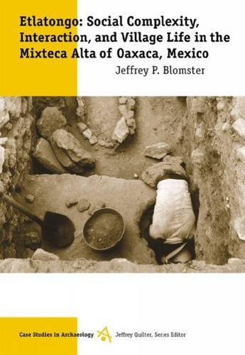 9780534612818: Etlatongo: Social Complexity, Interaction, and Village Life in the Mixteca Alta of Oaxaca, Mexico (Case Studies in Archaeology Series)