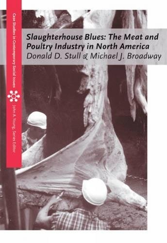 9780534613037: Slaughterhouse Blues: The Meat and Poultry Industry in North America (Case Studies on Contemporary Social Issues)