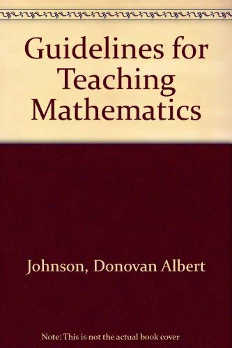 9780534614102: Guidelines for Teaching Mathematics