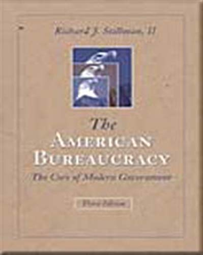 9780534614201: The American Bureaucracy