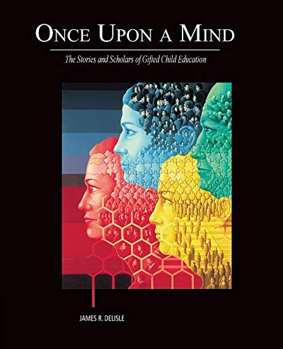 9780534614249: Once Upon a Mind - The Stories and Scholars of Gifted Child Education