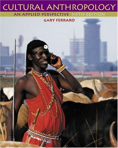 9780534614973: Cultural Anthropology With Infotrac: An Applied Perspective